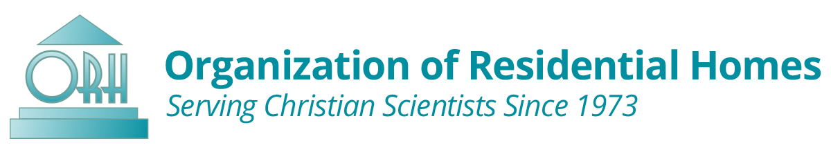 Organization of Residential Homes - Helping Christian Scientists find residential homes since 1973